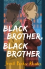 Black Brother, Black Brother - eBook