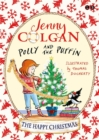Polly and the Puffin: The Happy Christmas : Book 4 - Book