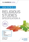 My Revision Notes AQA GCSE (9-1) Religious Studies Specification A - Book