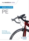 My Revision Notes: AQA A-level PE - Book