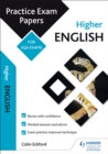 Higher English: Practice Papers for SQA Exams - eBook