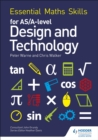 Essential Maths Skills for AS/A Level Design and Technology - Book