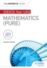 My Revision Notes : Edexcel Year 1 (AS) Maths (Pure) - eBook