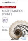 My Revision Notes: Edexcel A Level Maths (Pure) - Book
