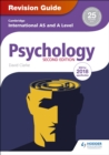 Cambridge International AS/A Level Psychology Revision Guide 2nd edition - eBook