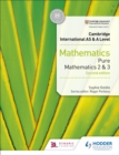 Cambridge International AS & A Level Mathematics Pure Mathematics 2 and 3 second edition - Book