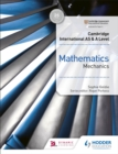 Cambridge International AS & A Level Mathematics Mechanics - Book