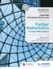 Cambridge International AS & A Level Further Mathematics Further Mechanics - Book