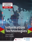 Cambridge National Level 1/2 Certificate in Information Technologies - Book