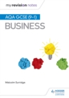 My Revision Notes: AQA GCSE (9-1) Business - Book