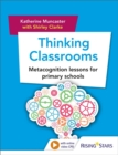Thinking Classrooms: Metacognition lessons for primary schools - Book