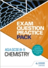 AQA GCSE (9-1) Chemistry: Exam Question Practice Pack - Book