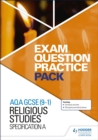 AQA GCSE (9-1) Religious Studies A: Exam Question Practice Pack - Book