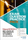 Edexcel GCSE (9-1) Religious Studies B: Exam Question Practice Pack - Book