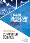 OCR GCSE (9-1) Computer Science: Exam Question Practice Pack - Book