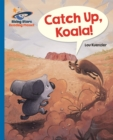 Reading Planet - Catch Up, Koala! - Blue: Galaxy - Book