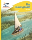 Reading Planet - The Looking Glass - Yellow: Rocket Phonics - Book