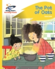 Reading Planet - The Pot of Oats - Yellow: Rocket Phonics - Book