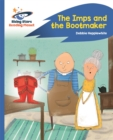 Reading Planet - The Imps and the Bootmaker - Blue: Rocket Phonics - Book