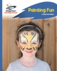 Reading Planet - Painting Fun - Blue: Rocket Phonics - Book