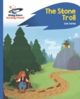 Reading Planet - The Stone Troll - Blue: Rocket Phonics - Book