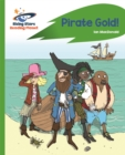 Reading Planet - Pirate Gold - Green: Rocket Phonics - Book
