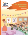 Reading Planet - The Celebration Assembly - Orange: Rocket Phonics - Book