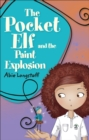 Reading Planet KS2 - The Pocket Elf and the Paint Explosion - Level 1: Stars/Lime band - Book