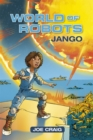 Reading Planet KS2 - World of Robots: Jango - Level 1: Stars/Lime band - Book
