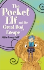Reading Planet KS2 - The Pocket Elf and the Great Dog Escape - Level 2: Mercury/Brown band - Book