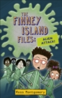 Reading Planet KS2 - The Finney Island Files: Alien Attack! - Level 4: Earth/Grey band - Book