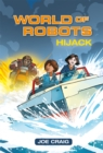 Reading Planet KS2 - World of Robots: Hijack!- Level 4: Earth/Grey band - Book