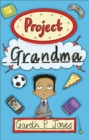 Reading Planet - Project Grandma - Level 5: Fiction (Mars) - Book