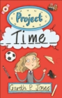 Reading Planet - Project Time - Level 7: Fiction (Saturn) - Book