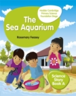 Hodder Cambridge Primary Science Story Book A Foundation Stage The Sea Aquarium - Book