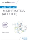 My Revision Notes: AQA Year 1 (AS) Maths (Applied) - eBook