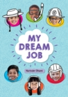 Reading Planet KS2 - My Dream Job - Level 7: Saturn/Blue-Red band - eBook