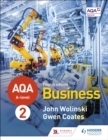 AQA A-level Business Year 2 Fourth Edition (Wolinski and Coates) - Book