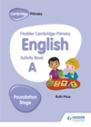 Hodder Cambridge Primary English Activity Book A Foundation Stage - Book