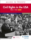 Access to History: Civil Rights in the USA 1865 1992 for OCR Second Edition - eBook