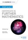 My Revision Notes: AQA Level 2 Certificate in Further Mathematics - eBook