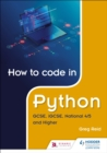 How to code in Python: GCSE, iGCSE, National 4/5 and Higher - eBook