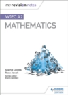 My Revision Notes: WJEC A2 Mathematics - Book