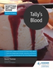 Scottish Set Text Guide: Tally s Blood for National 5 English - eBook