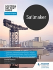 Scottish Set Text Guide: Sailmaker for National 5 English - Book