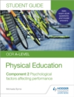 OCR A-level Physical Education Student Guide 2: Psychological factors affecting performance - Book