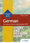 Pearson Edexcel International GCSE German Study and Revision Guide - Book