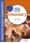Practice makes permanent: 350+ questions for AQA GCSE Chemistry - Book