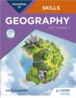 Progress in Geography Skills: Key Stage 3 - Book