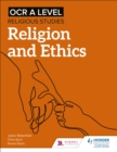 OCR A Level Religious Studies: Religion and Ethics - eBook